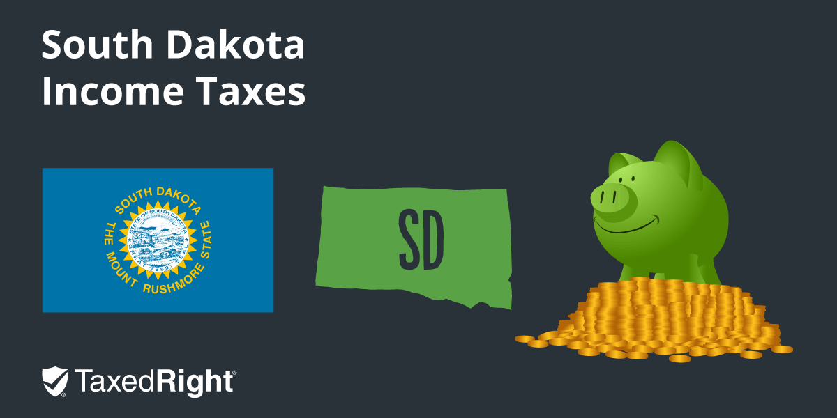 South Dakota Income Taxes
